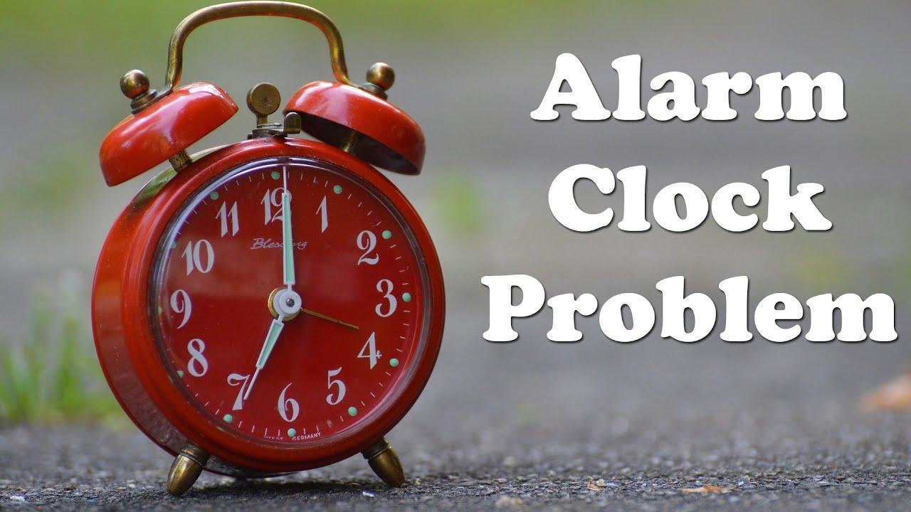 The Alarm Clock Problem - YouTube