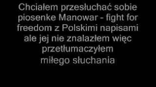 Manowar fight for freedom Polish subs ( Polskie napisy )