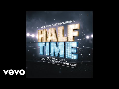 Original Cast Of HALF TIME, Company Of HALF TIME - A Number (Official Audio)
