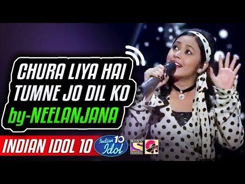 Chura Liya Hai Tumne Jo Dil Ko - Neelanjana - Indian Idol 10 - Salman Ali - 25 November 2018