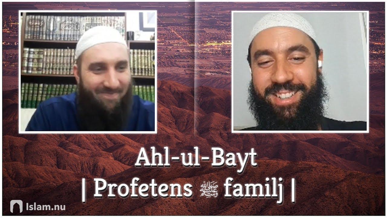 Om Ahl-ul-Bayt (Profetens ﷺ familj)