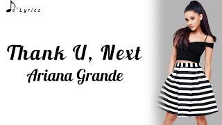 Thank U, Next - Ariana Grande (Lyrics)