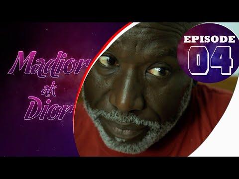Madior Ak Dior  Episode 04 [Saison 01] - VOSTFR