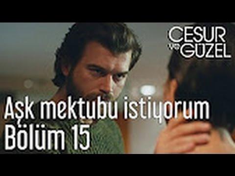 Cesur ve Güzel 15. Episode - I want a love letter