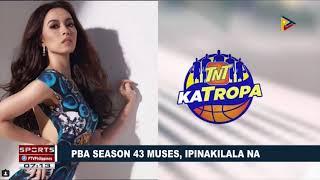 SPORTS BALITA: PBA Season 43 muses, ipinakilala na 2017 Video