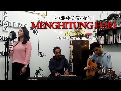 Menghitung Hari - Krisdayanti (Cover by : Rezha Regita, Kilal Ista, Adrian)