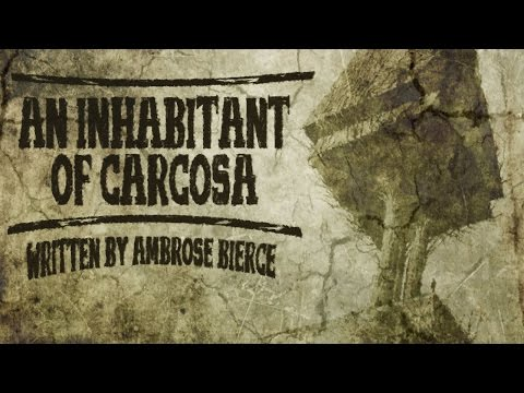 """An Inhabitant of Carcosa"" by Ambrose Bierce 