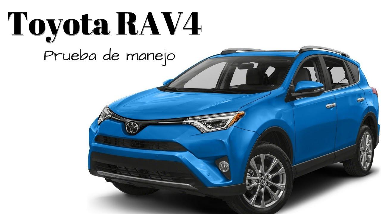 Probamos La Rav4 2017 De Toyota