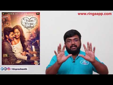 Pyaar Prema Kaadhal review by Prashanth