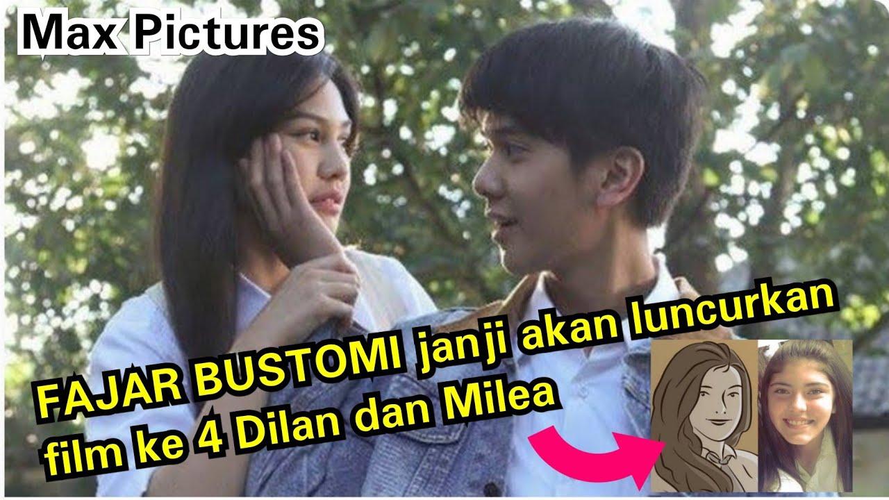 Film Dilan dan Milea serie 4 akan di luncurkan Fajar Bustomi   PT. FALCON MAX PICTURES