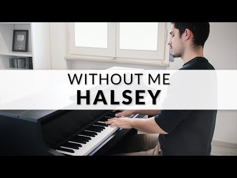 Halsey - Without Me | Piano Cover