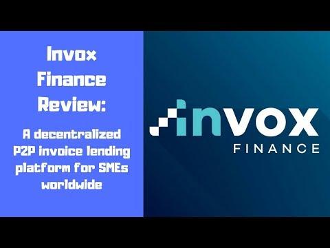 Invox Finance Review: A P2P Decentralized Invoice Lending Platform For SMEs Worldwide