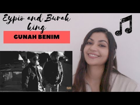Eypio & Burak King - #Günah Benim - Reaction Video!