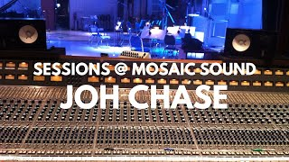 Sessions @ Mosaic Sound presents Johanna Chase LIVE