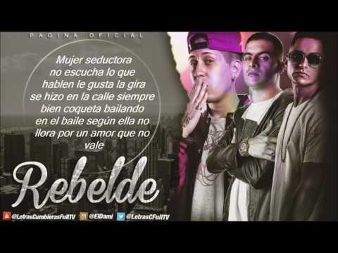 El Villano - Rebelde Ft. El Melly y Xxl Irione (4 Pies) (Letra) (Audio) 2016