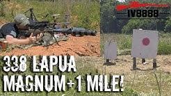 338 Lapua Magnum at 1 Mile!