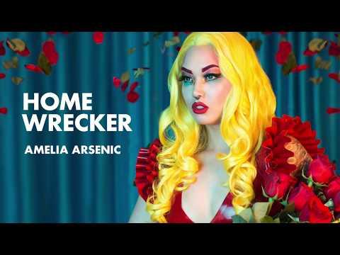 Amelia Arsenic - Homewrecker