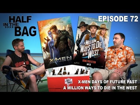 Half in the Bag Episode 72: X-Men: Days of Future Past and A Million Ways to Die in the West