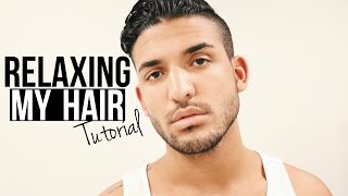 RELAXING MY HAIR | HAIR TUTORIAL FOR MEN | DemTheCeleb