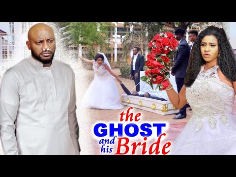 """Download The Ghost & His Bride """"New Movie Complete 5&6-Yul Edochie/Mary Igwe 2021 Movie"""