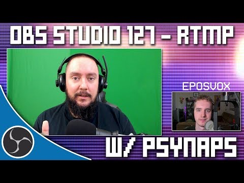 OBS Studio 127 - Unlock the UNLIMITED Streaming Potential of RTMP - A fireside chat with Psynaps