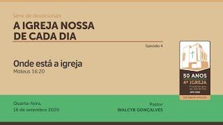 A IGREJA NOSSA DE CADA DIA   Série de devocionais