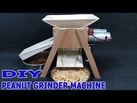How to make A Peanut Grinder Machine at home