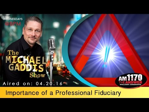 The Importance of a professional fiduciary