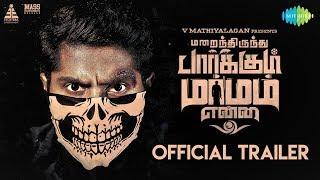 Marainthirunthu Paarkum Marmam Enna - Official Trailer | Dhruvva, Aishwarya Dutta | Rahesh | Achu