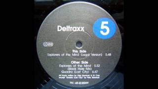 Deltraxx - Explorers Of The Mind (Black Hole Mix) (Acid Techno 1993)