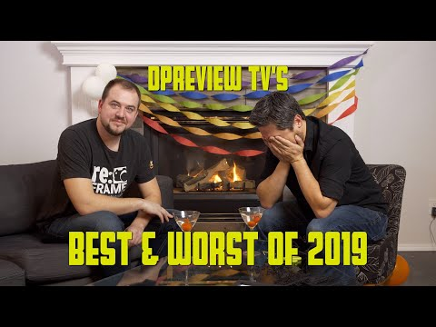 DPReview TV: The Best And Worst Cameras And Lenses Of 2019
