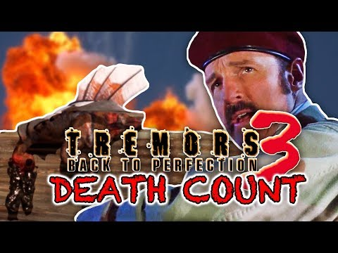 Tremors 3: Back To Perfection (2001) | DEATH COUNT