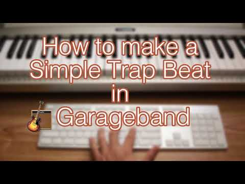 How to make a Simple Trap Beat in Garageband