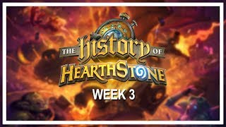 THE HISTORY OF HEARTHSTONE, Week 3 [Full VOD] — A six-week online tournament of nostalgia