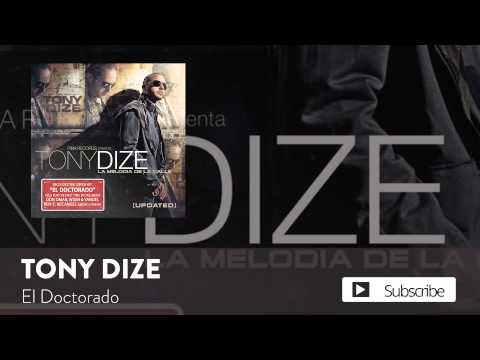 Tony Dize - El Doctorado  [Official Audio]