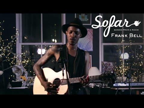 Frank Bell - Home | Sofar NYC