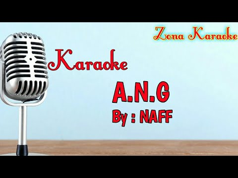 karaoke-a.n.g-(naff)