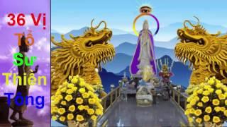 Cuộc Đời Ngộ Đạo 36 Vị Tổ Sư Thiền Tông - Thực Tế Khoa Học Phật Giáo