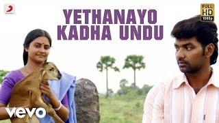 Aval Peyar Tamilarasi - Yethanayo Kadha Undu Video | VijayAntony