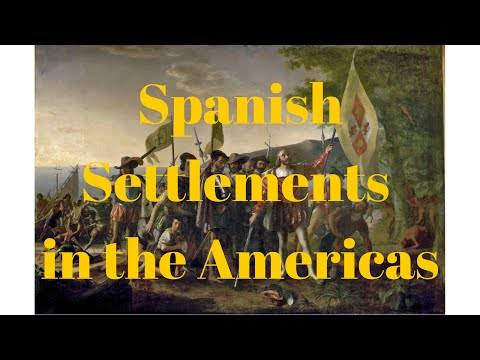 Spanish Settlements in the Americas
