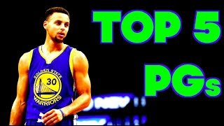 TOP 5 POINT GUARDS in the NBA RIGHT NOW! 2017 OFFSEASON Position Power Rankings!