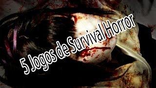 5 Jogos de Survival Horror Desconhecidos