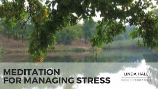 Meditation for Managing Stress and Gaining Inner Balance