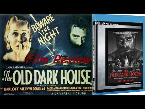 The Old Dark House – Film Review (1932) Cohen Film Collection
