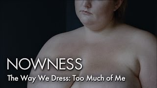 The Way We Dress: Confronting Weight & Self-Worth