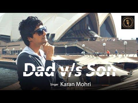Haryanvi Songs   DAD v/s SON   Karan Mohri   Haryanavi Song 2018   Cristian Contreras