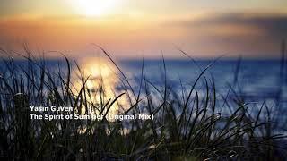 Yasin Guven - The Spirit of Summer (Original Mix)
