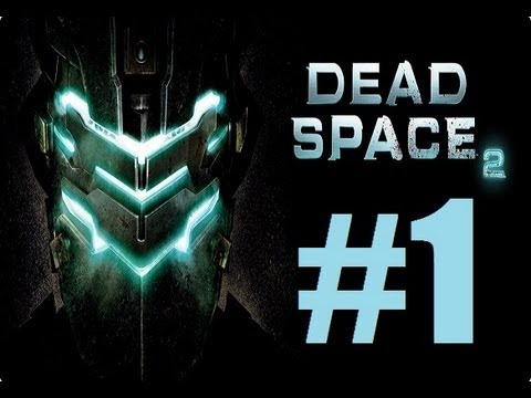 DEAD SPACE 2 / LET`S PLAY 2.0 EN ESPAÑOL / CAPITULO 1