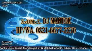 Download KARAOKE XxDMxX.SEMANGKIN SAYANG SEMANGKIN KEJAM MIX
