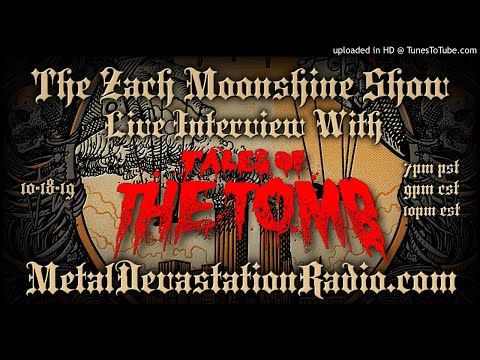 Tales of the Tomb - Volume Two : Mendacium - Interview 2019 - The Zach Moonshine Show